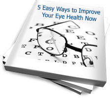 5 Easy Ways to Improve Your Eye Health Now