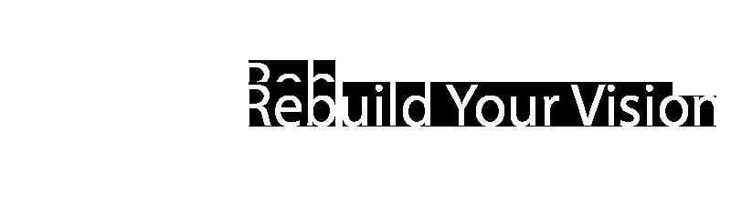 Rebuild Your Vision