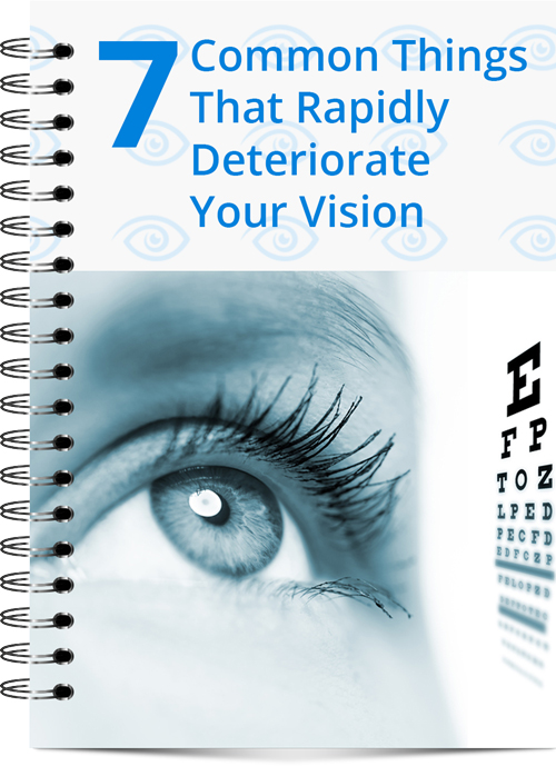 7 Common Things that Rapidly Deteriorate Your Vision