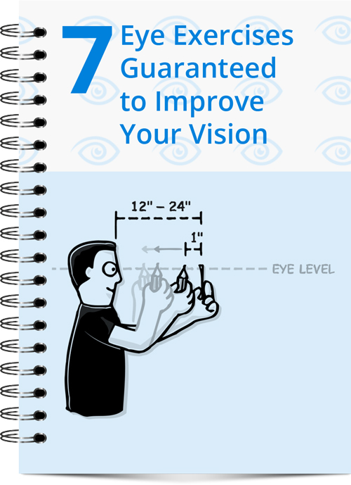 7 Eye Exercises Guaranteed to Improve Your Vision